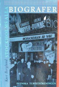 Stockholms alla biografer, Kurt Berglund